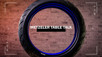 Metzeler Table Talk