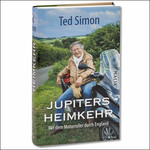 Ted Simon: »Jupiters Heimkehr«